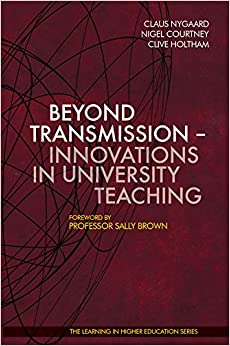 Book Beyond Transmission: Innovations in University Teaching Learning in Higher Education