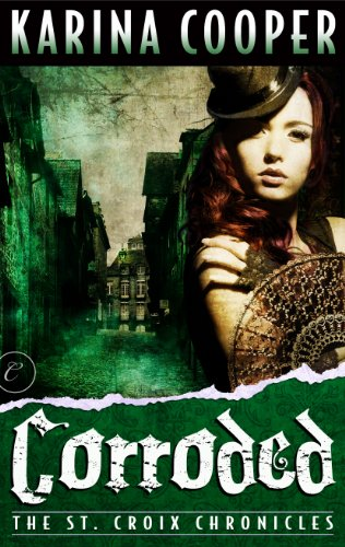 amazon com corroded book three of the st croix chronicles ebook