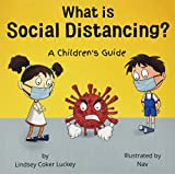What is Social Distancing?: A Children's Guide