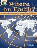 Where on Earth?, Robert A. Rutherfurd, 0825115124