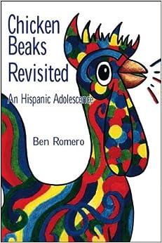 Chicken Beaks Revisited: An Hispanic Adolescence