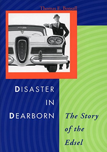 Disaster in Dearborn: The Story of the Edsel (Automotive History and Personalities)