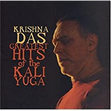 Greatest Hits Of The Kali Yoga