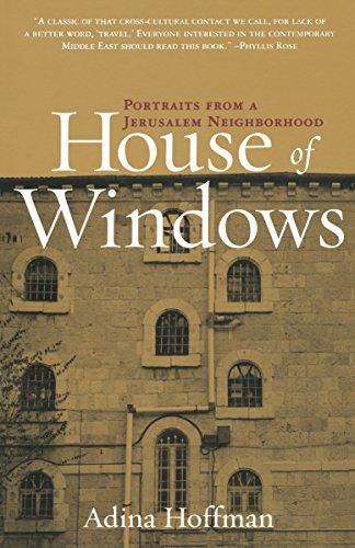 House of Windows: Portraits From a Jerusalem Neighborhood