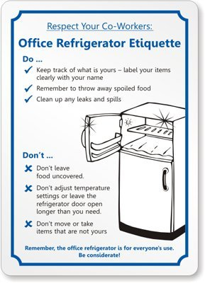 Ordinaire Respect Your Co Workers: Office Refrigerator Etiquette Sign, 10u0026quot; ...