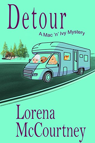 Detour: The Mac 'n' Ivy Mysteries, Book 2