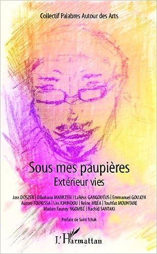 Livres gratuits en ligne Sous mes paupières : Extérieurs vies epub, pdf