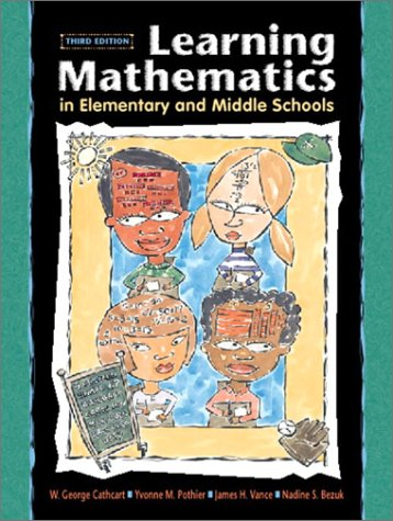 Learning Mathematics in Elementary and Middle Schools (3rd Edition)