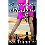 Scottsdale Shuffle: a fun, romantic, thrilling mystery... (Laura Black Mysteries Book 6)