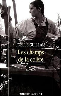 La ferme des orages : [2] : Les champs de la colère, Guillais, Joëlle