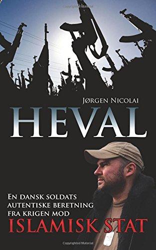 heval-en-dansk-soldats-autentiske-beretning-fra-krigen-mod-islamisk-stat