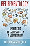 img - for Retirementology: Rethinking the American Dream in a New Economy book / textbook / text book