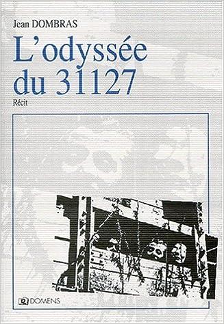 Télécharger en ligne L'odyssée du 31127 pdf ebook