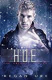 Hue (Archaic Book 2)