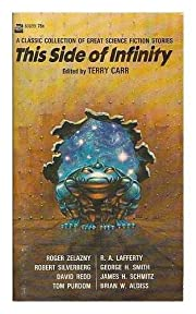 This side of infinity / edited by Terry Carr…