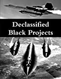 Book cover image for Declassified Black Projects