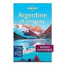 Argentine et Uruguay - 6ed (GUIDE DE VOYAGE) (French Edition)