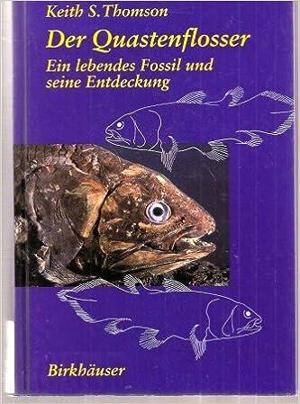 Book Der Quastenflosser: Ein lebendes Fossil und seine Entdeckung