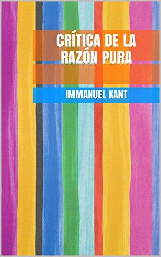 Crítica de la razón pura (Spanish Edition) by [Immanuel Kant]