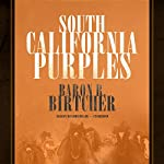 South California Purples | Baron R. Birtcher
