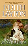 How to Seduce a Bride, Edith Layton, 006075785X
