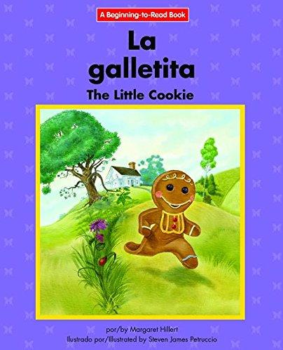 Download La galletita / The Little Cookie: Edicion Del Siglo Xxi / 21st Century Edition (Beginning-to-read: Cuentos folcloricos y de hadas / Fairy Tales and Folklore) (Spanish and English Edition) pdf