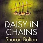 Daisy in Chains | Sharon Bolton