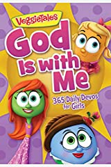 God Is with Me: 365 Daily Devos for Girls (VeggieTales) Paperback