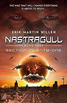 Section Twenty-One  (Nastragull Book 4) by [Willen, Erik Martin]