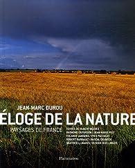 Eloge de la nature : Paysages de France par Jean-Marc Durou