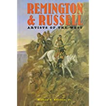 Remington and Russell: Artists Of The West