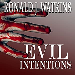 Evil Intentions Audiobook