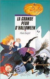 La grande peur d'Halloween par Alain Surget
