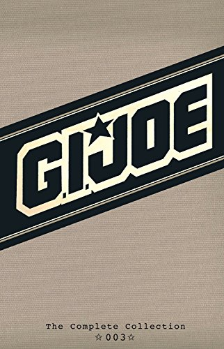 (G.I. JOE: The Complete Collection Volume 3 (GI JOE COMPLETE COLLECTION))