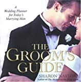 The Groom's Guide, Sharon Naylor, 0806525959