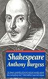 Shakespeare, Anthony Burgess, 1566630568