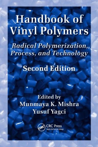Handbook of Vinyl Polymers: Radical Polymerization, Process, and Technology, Second Edition (Plastics Engineering)