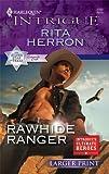 Rawhide Ranger, Rita Herron, 0373745133