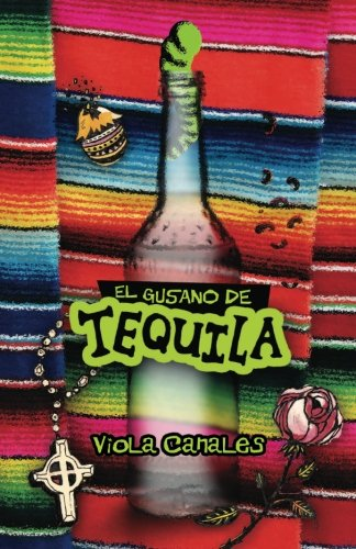 El Gusano de Tequila (Spanish Edition) (Tequila Worm)