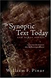 The Synoptic Text Today and Other Essays: Curriculum Development after the Reconceptualization (Complicated Conversation)