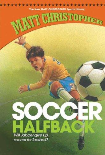 Soccer Halfback (New Matt Christopher Sports Library (Library)) pdf
