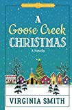 A Goose Creek Christmas (Tales from the Goose Creek B&B) (Volume 5)