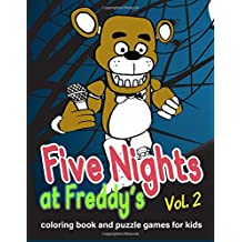 Five Nights at Freddy's: coloring book and puzzle games for kids vol. 2: Large coloring book, FNAF, activities book, kids book, games, puzzle