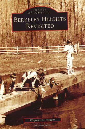 Berkeley Heights Revisited (NJ) (Images of America) PDF