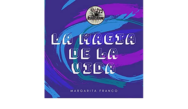 La Magia De La Vida by Margarita Franco on Amazon Music ...