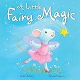 A Little Fairy Magic, Julia Hubery, 1561487139