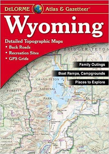 Wyoming Atlas & Gazetteer: Delorme, null: 0019916003388: Amazon.com ...