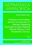 Ferdinand Hochstetter and the Contribution of German-Speaking Scientists to New Zealand Natural History in the Nineteenth Century, , 3631604084