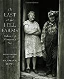 The Last of the Hill Farms: Echoes of Vermont s Past