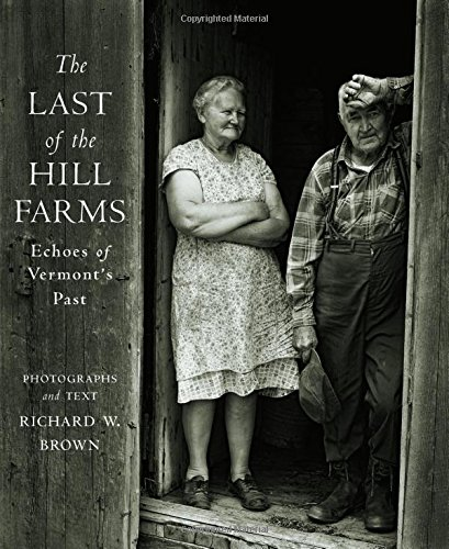 (The Last of the Hill Farms: Echoes of Vermont's Past)